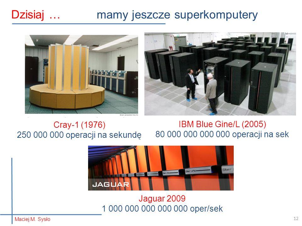 mamy jeszcze superkomputery