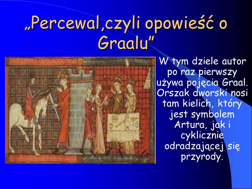 """""""Percewal,czyli opowieść o Graalu"""