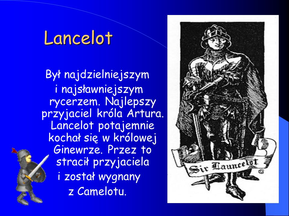 Lancelot Był najdzielniejszym