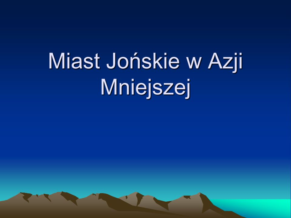 Miast Jońskie w Azji Mniejszej