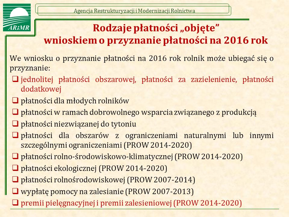 """Rodzaje płatności """"objęte wnioskiem o przyznanie płatności na 2016 rok"""