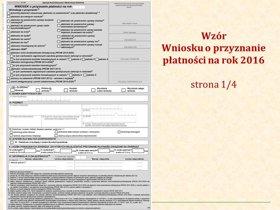 Wzór Wniosku o przyznanie płatności na rok 2016 strona 1/4