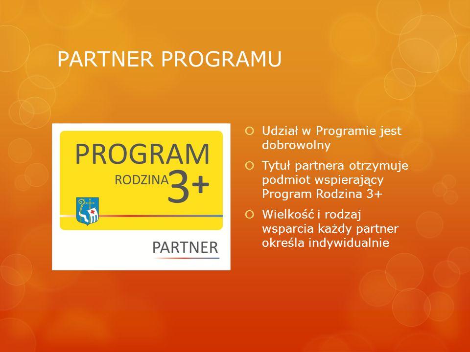 PARTNER PROGRAMU Udział w Programie jest dobrowolny