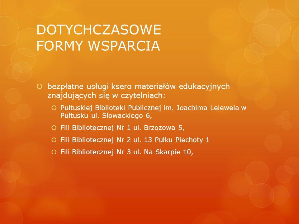 DOTYCHCZASOWE FORMY WSPARCIA