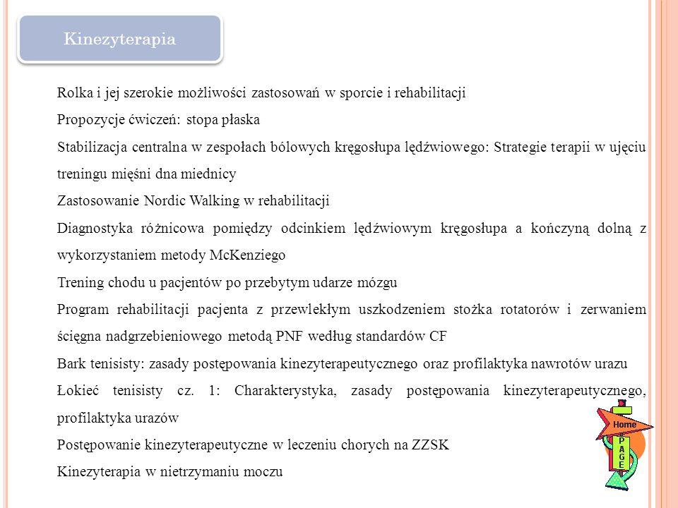 Kinezyterapia Rolka i jej szerokie możliwości zastosowań w sporcie i rehabilitacji. Propozycje ćwiczeń: stopa płaska.