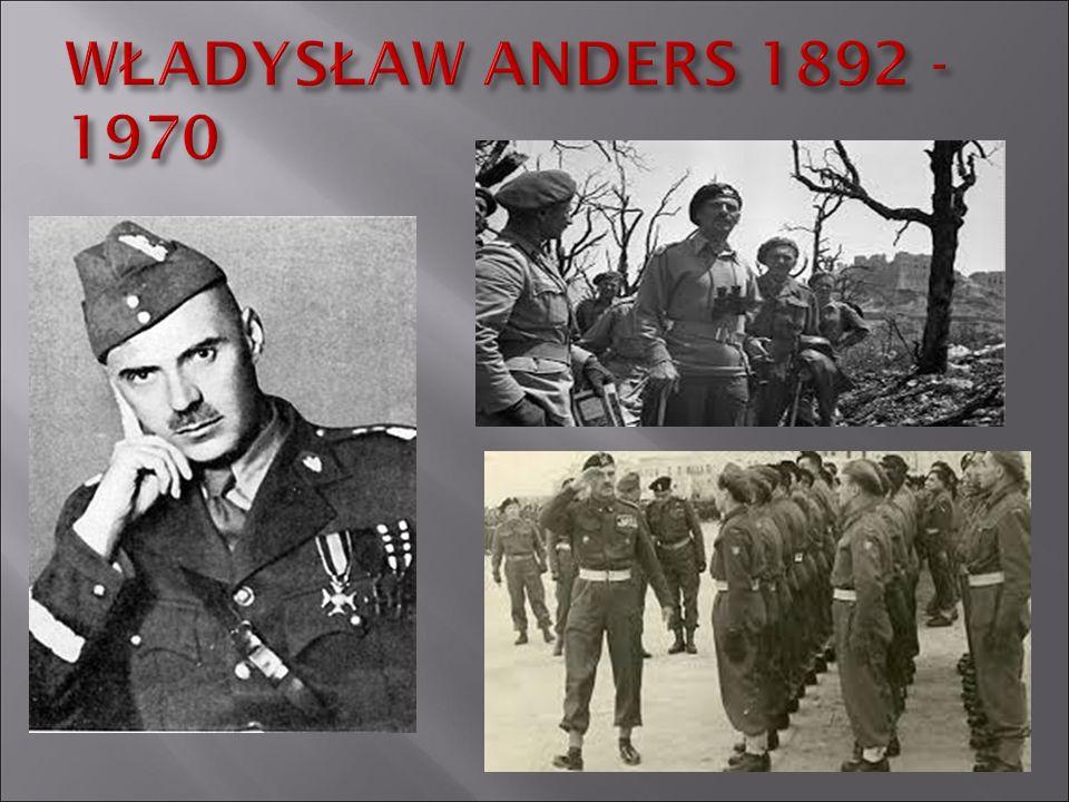 WŁADYSŁAW ANDERS 1892 - 1970