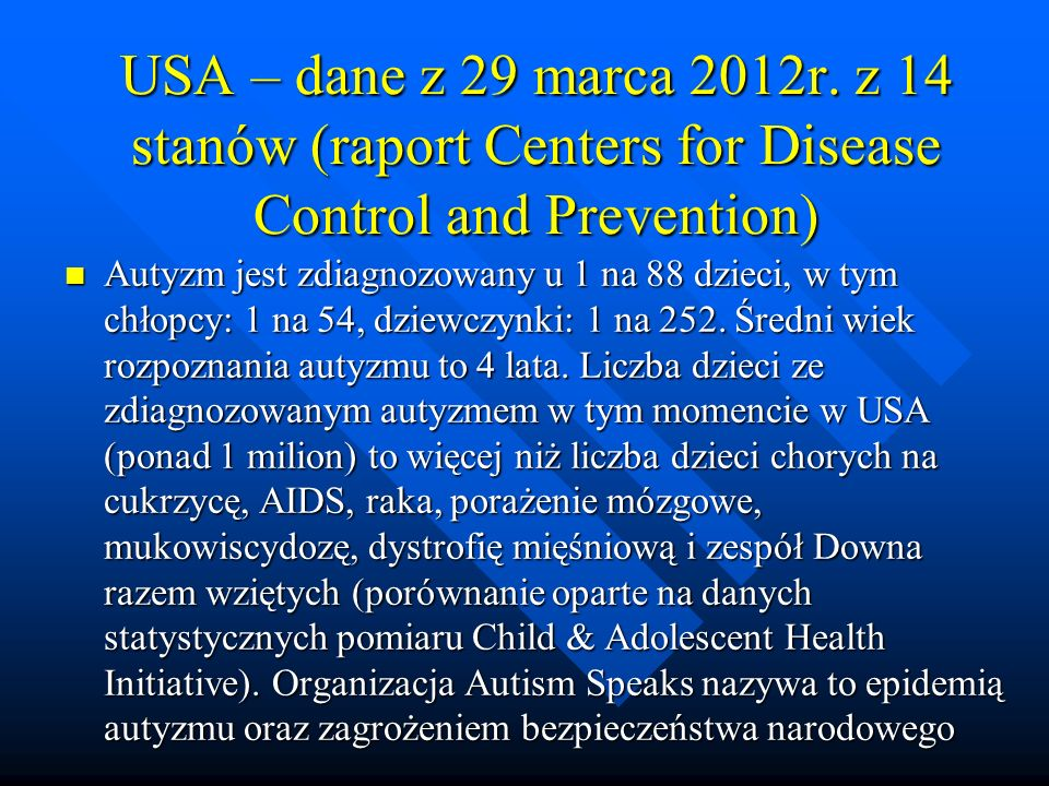 USA – dane z 29 marca 2012r. z 14 stanów (raport Centers for Disease Control and Prevention)
