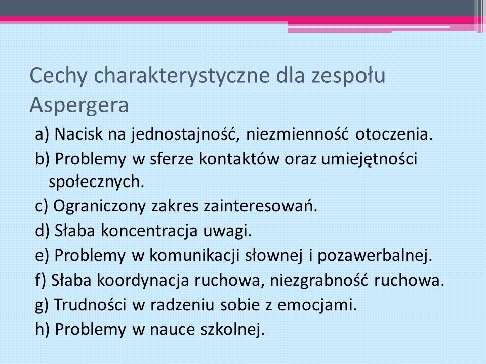 Cechy charakterystyczne dla zespołu Aspergera