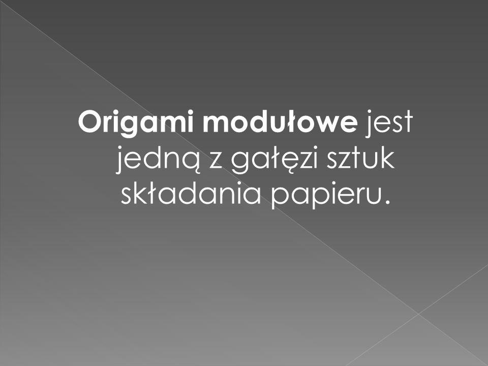 Origami modułowe jest jedną z gałęzi sztuk składania papieru.