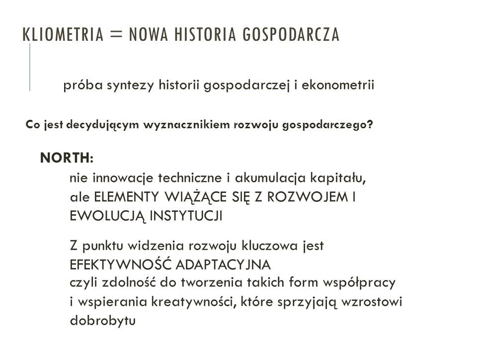 KLIOMETRIA = NOWA HISTORIA GOSPODARCZA