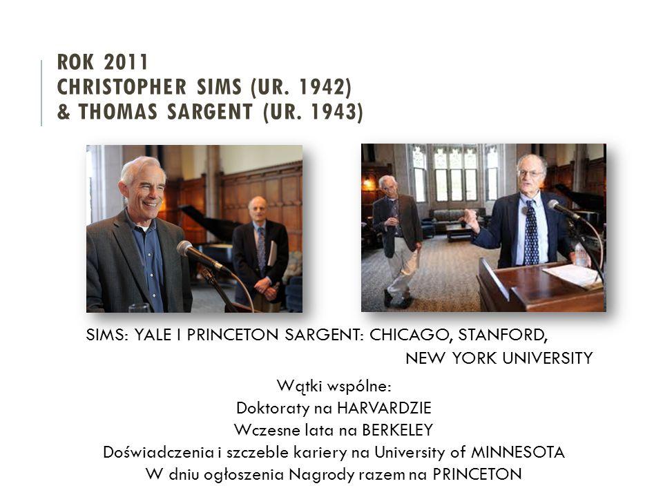 ROK 2011 Christopher SIMS (ur. 1942) & Thomas Sargent (ur. 1943)
