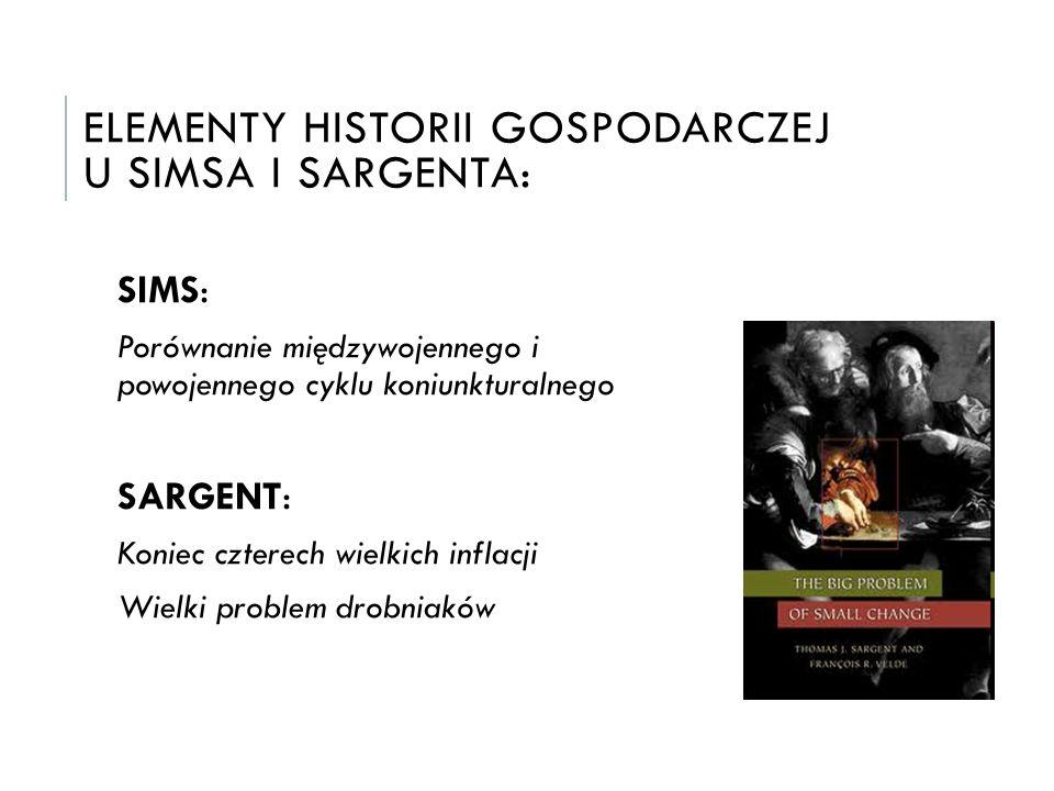 ELEMENTY HISTORII GOSPODARCZEJ U SIMSA i SARGENTA: