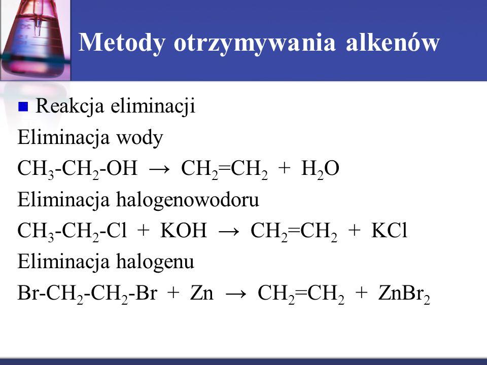 Metody otrzymywania alkenów