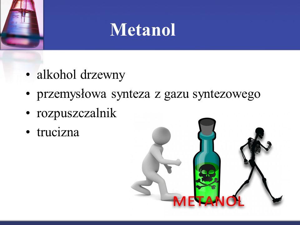 Metanol alkohol drzewny przemysłowa synteza z gazu syntezowego