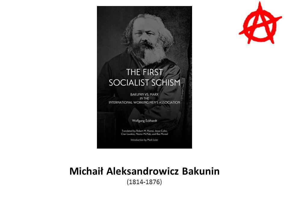 Michaił Aleksandrowicz Bakunin