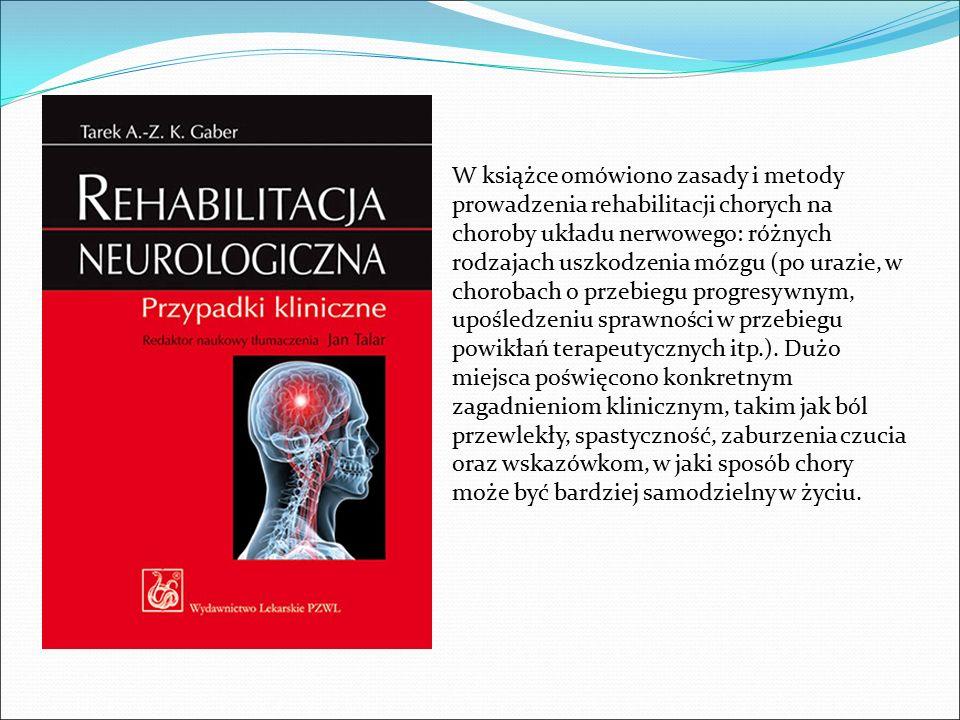 W książce omówiono zasady i metody prowadzenia rehabilitacji chorych na choroby układu nerwowego: różnych rodzajach uszkodzenia mózgu (po urazie, w chorobach o przebiegu progresywnym, upośledzeniu sprawności w przebiegu powikłań terapeutycznych itp.).