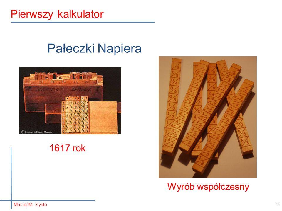 Pałeczki Napiera Pierwszy kalkulator 1617 rok Wyrób współczesny