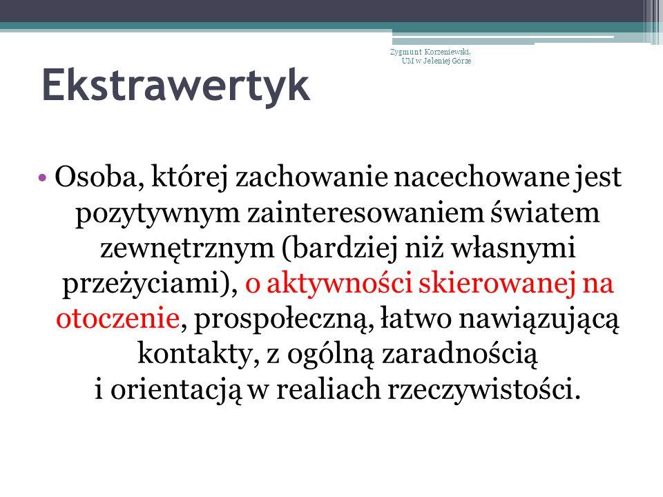 Ekstrawertyk Zygmunt Korzeniewski, UM w Jeleniej Górze.