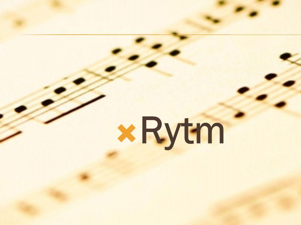 Rytm Rytm – jeden z elementów dzieła muzycznego odpowiedzialny za organizację czasowego przebiegu utworu.