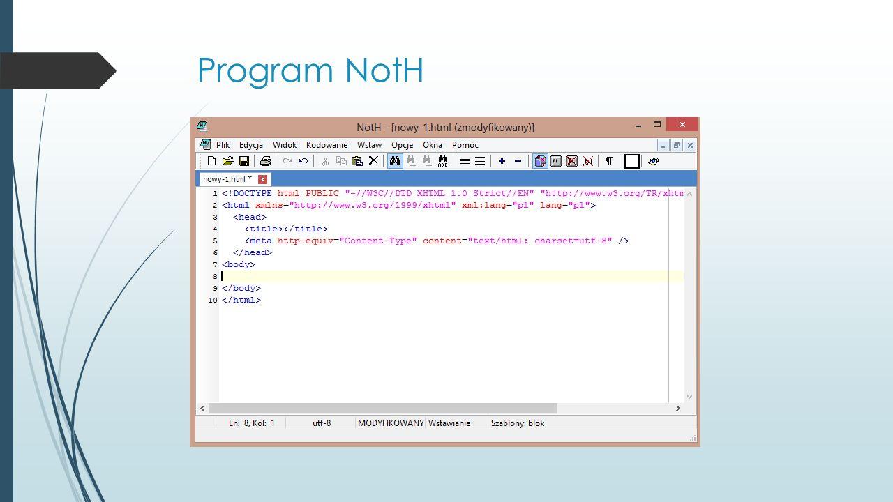 Program NotH