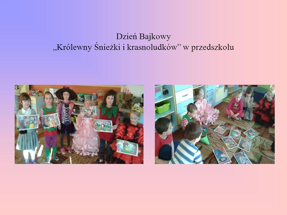 """Dzień Bajkowy """"Królewny Śnieżki i krasnoludków w przedszkolu"""