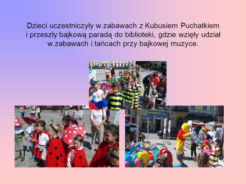 Dzieci uczestniczyły w zabawach z Kubusiem Puchatkiem i przeszły bajkową paradą do biblioteki, gdzie wzięły udział w zabawach i tańcach przy bajkowej muzyce.