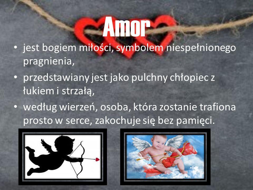 Amor jest bogiem miłości, symbolem niespełnionego pragnienia,