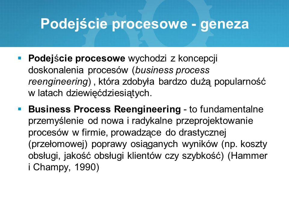 Podejście procesowe - geneza
