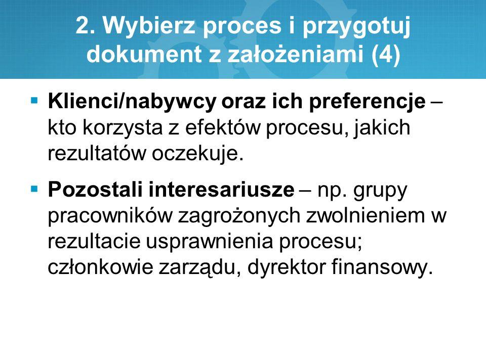 2. Wybierz proces i przygotuj dokument z założeniami (4)
