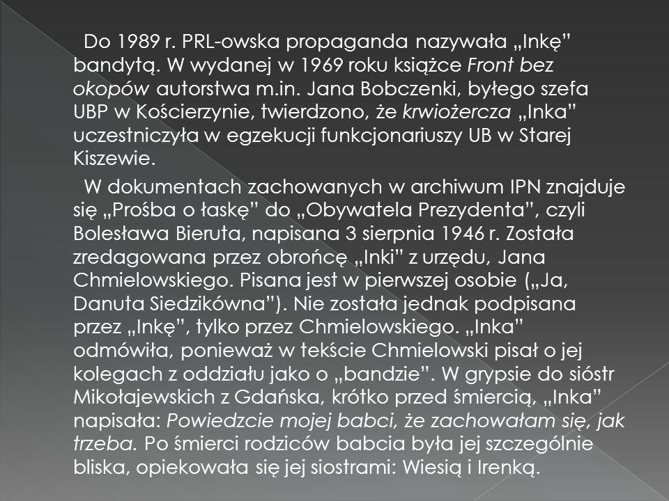 """Do 1989 r. PRL-owska propaganda nazywała """"Inkę bandytą"""