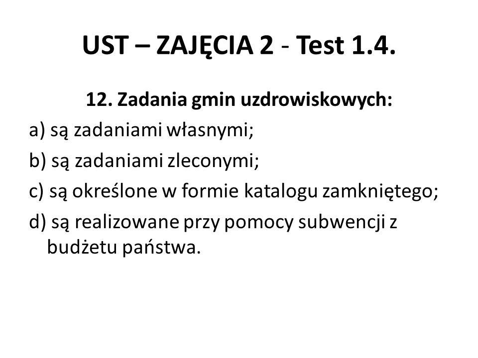 UST – ZAJĘCIA 2 - Test 1.4.