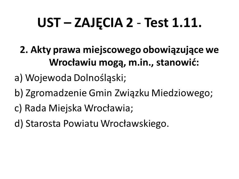 UST – ZAJĘCIA 2 - Test 1.11.