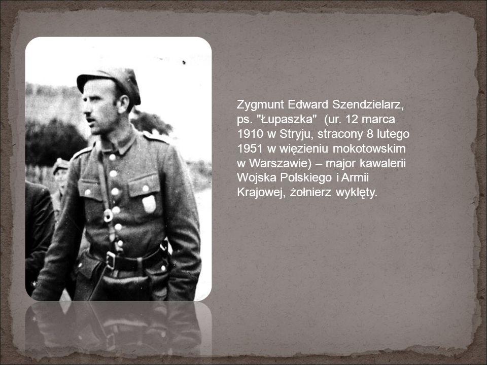 Zygmunt Edward Szendzielarz, ps. Łupaszka (ur