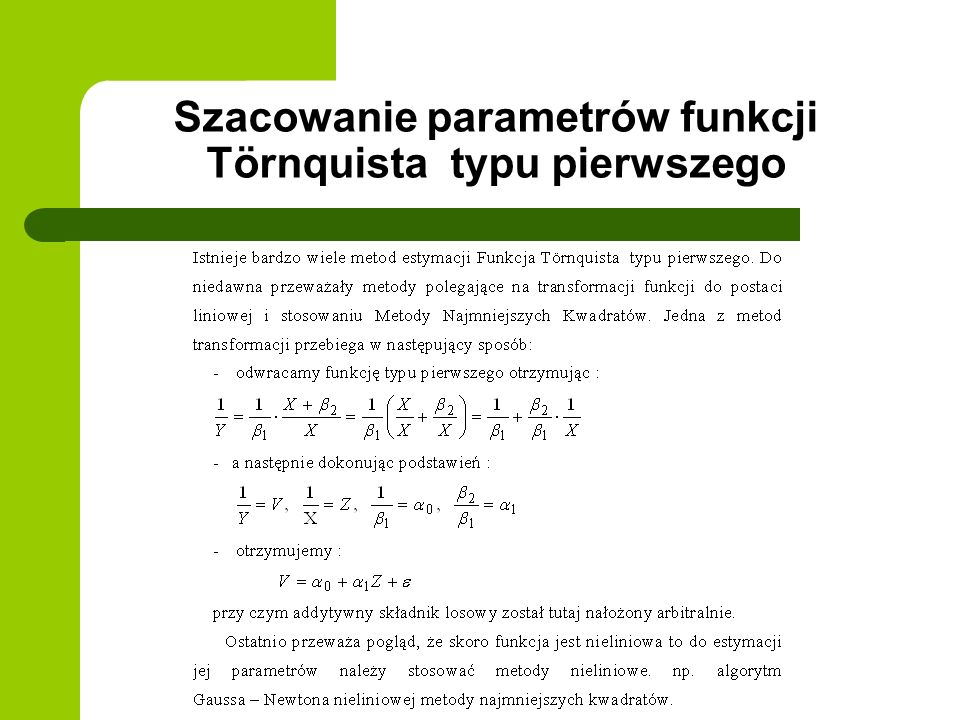 Szacowanie parametrów funkcji Törnquista typu pierwszego
