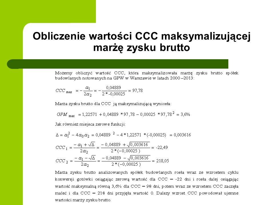 Obliczenie wartości CCC maksymalizującej marżę zysku brutto