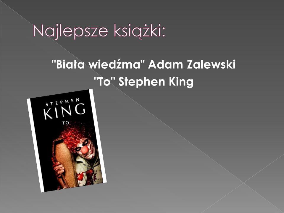 Biała wiedźma Adam Zalewski