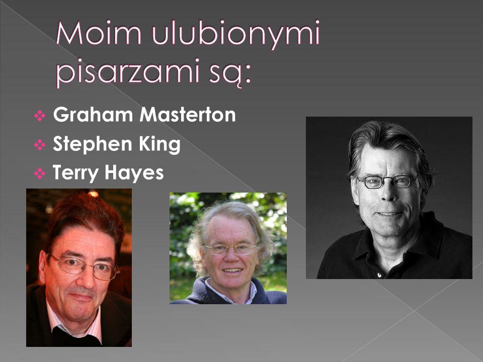 Moim ulubionymi pisarzami są:
