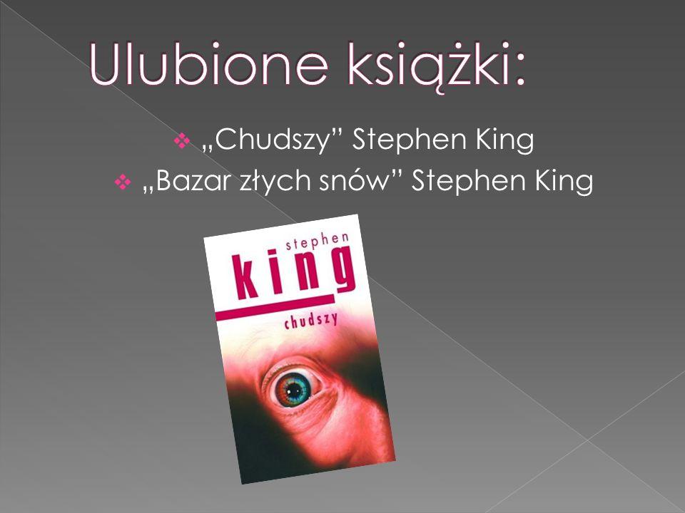 """Ulubione książki: """"Chudszy Stephen King"""