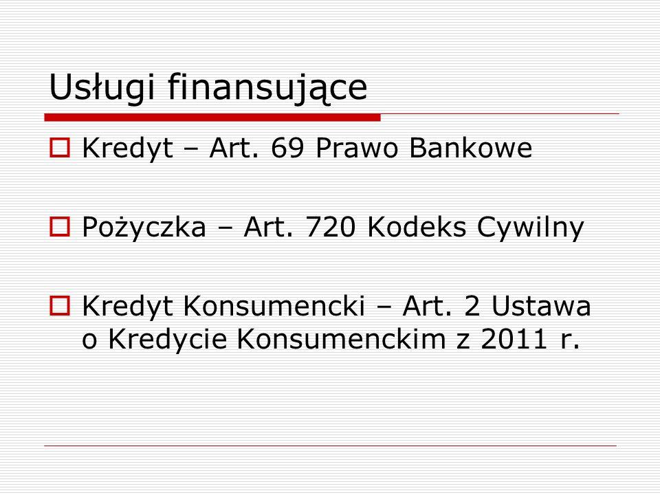 Usługi finansujące Kredyt – Art. 69 Prawo Bankowe