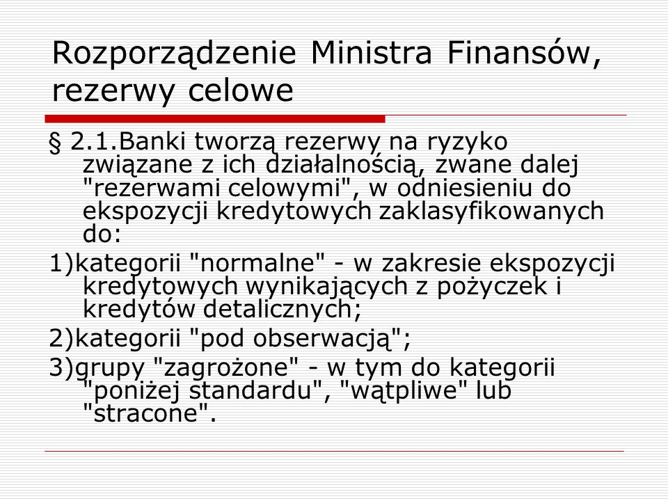 Rozporządzenie Ministra Finansów, rezerwy celowe