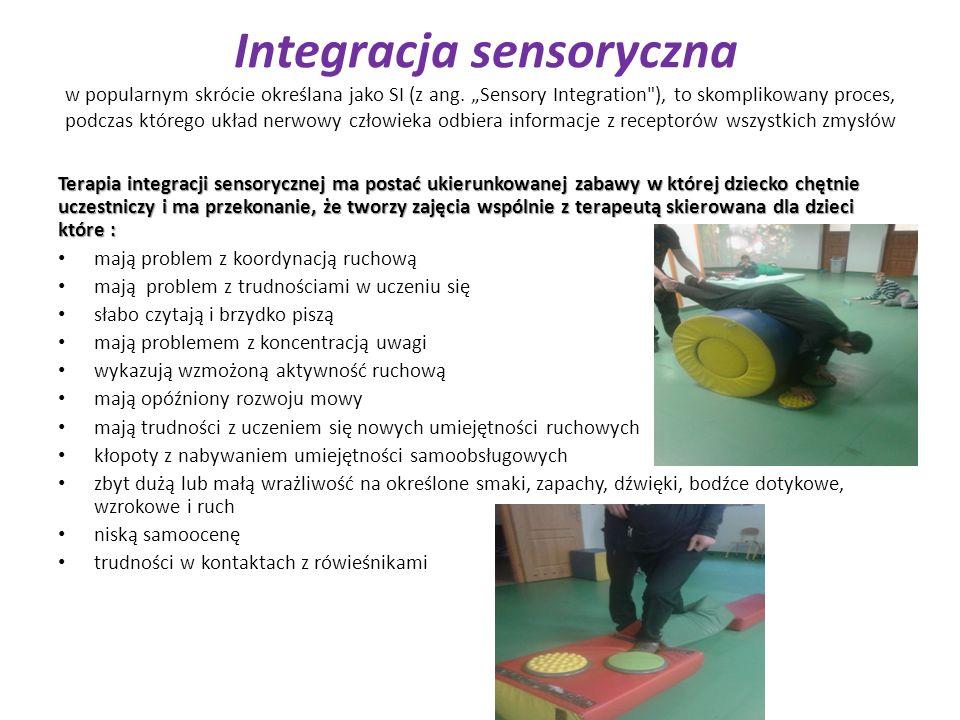 Integracja sensoryczna w popularnym skrócie określana jako SI (z ang
