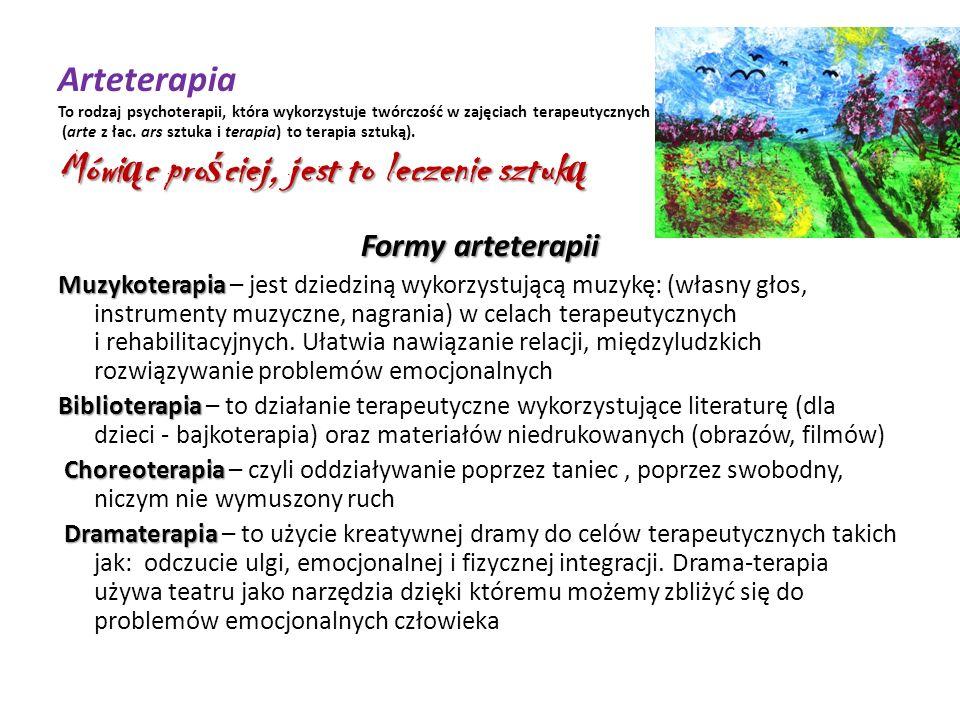 Arteterapia To rodzaj psychoterapii, która wykorzystuje twórczość w zajęciach terapeutycznych (arte z łac. ars sztuka i terapia) to terapia sztuką). Mówiąc prościej, jest to leczenie sztuką