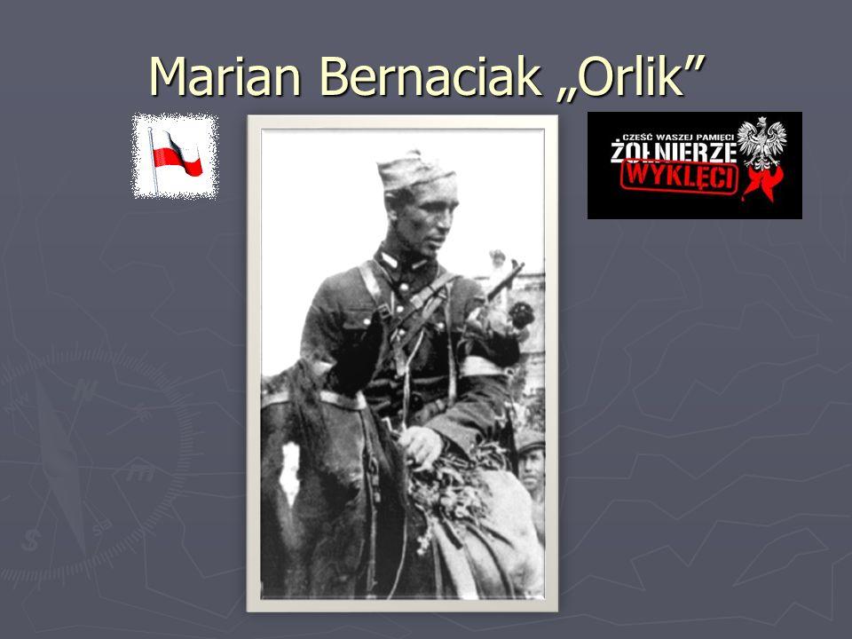 """Marian Bernaciak """"Orlik"""