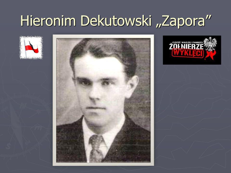 "Hieronim Dekutowski ""Zapora"