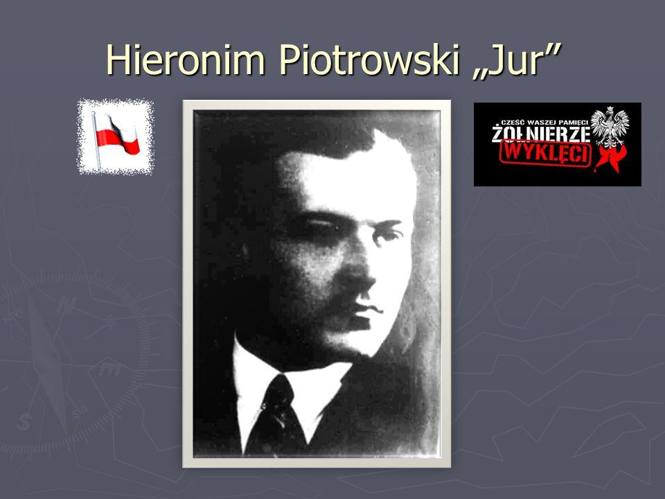 "Hieronim Piotrowski ""Jur"