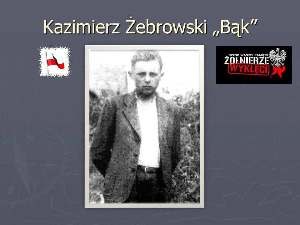 """Kazimierz Żebrowski """"Bąk"""