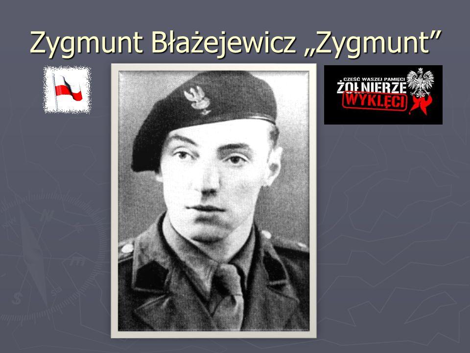 """Zygmunt Błażejewicz """"Zygmunt"""