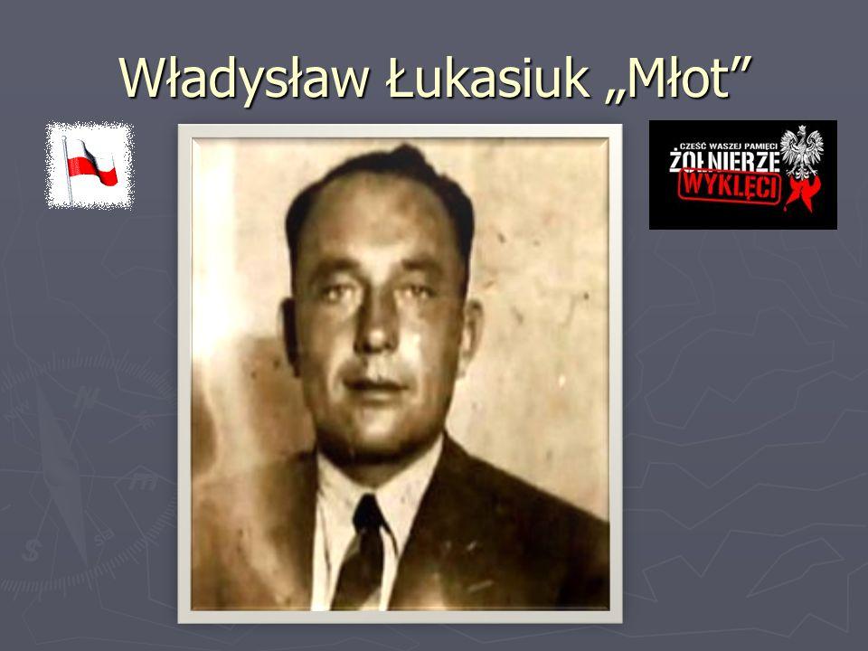 """Władysław Łukasiuk """"Młot"""