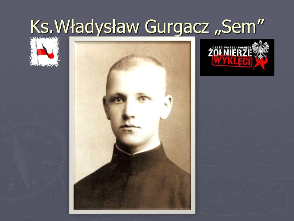 """Ks.Władysław Gurgacz """"Sem"""