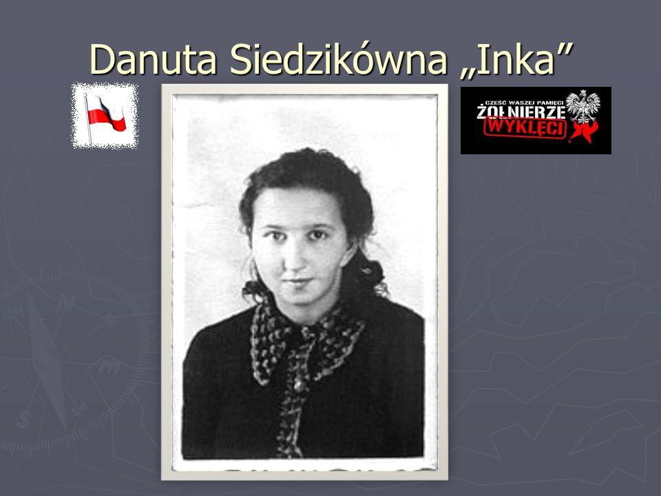 """Danuta Siedzikówna """"Inka"""